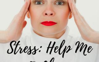 Stress Help Me To Change